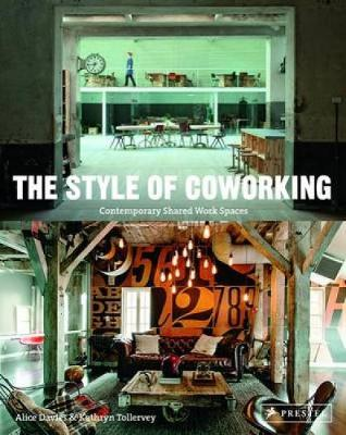 Style of Coworking: Contemporary Shared Workspaces (Paperback)