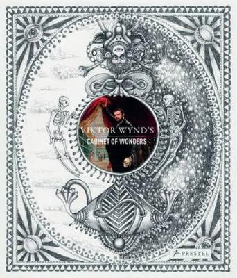 Viktor Wynd's Cabinet of Wonders (Hardback)