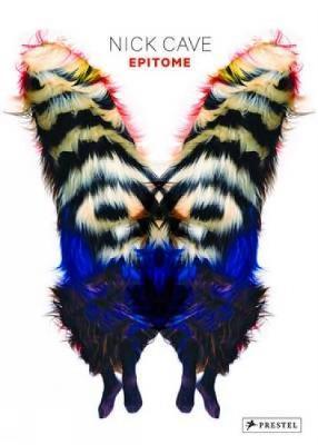 Nick Cave: Epitome (Hardback)