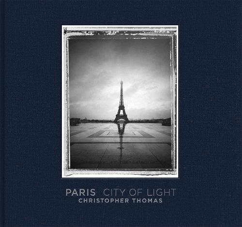 Paris City of Lights: Christopher Thomas (Hardback)