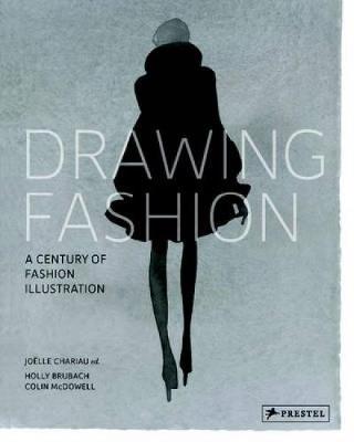 Drawing Fashion: A Century of Fashion Illustrations (Hardback)