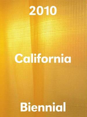 California Biennial 2010: Orange County Museum of Art (Paperback)