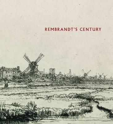 Rembrandt's Century (Hardback)