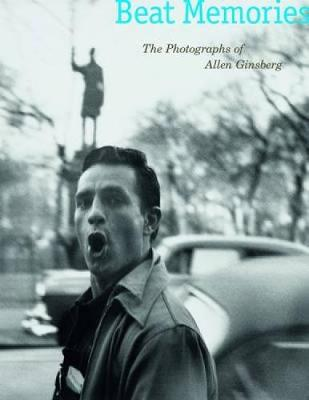 Beat Memories: The Photographs of Allen Ginsberg (Paperback)