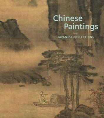 Chinese Paintings from Japanese Collections (Hardback)
