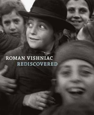 Roman Vishniac Rediscovered (Hardback)