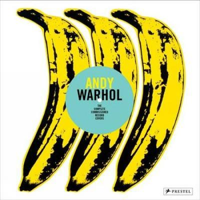 Andy Warhol: The Complete Commissioned Record Covers (Hardback)