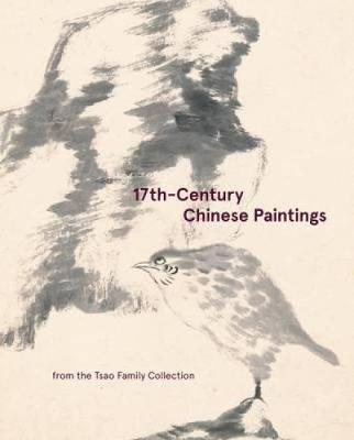 17th-Century Chinese Paintings From the Tsao Family Collection (Hardback)