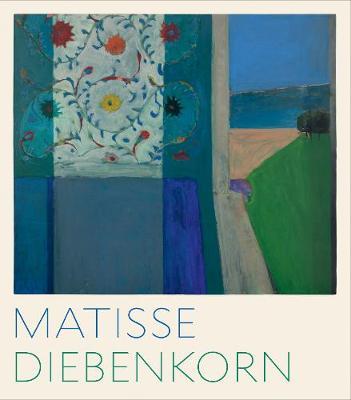 Matisse/Diebenkorn (Hardback)
