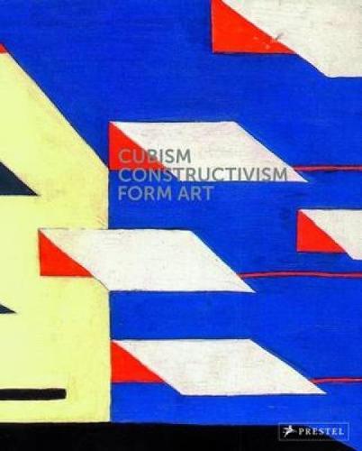 Cubism-Constructivism-Form Art (Hardback)