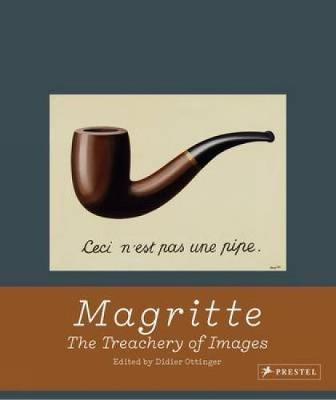 Magritte: The Treachery of Images (Hardback)
