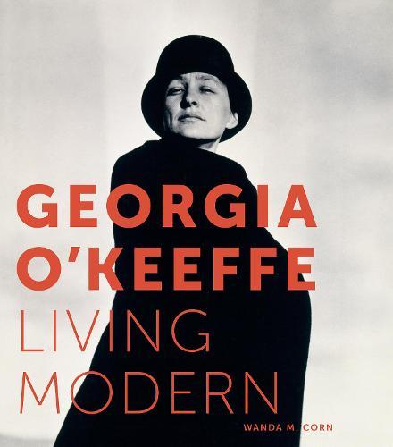Georgia O'Keeffe: Living Modern (Hardback)
