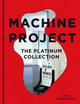 Machine Project: The Platinum Collection (Hardback)