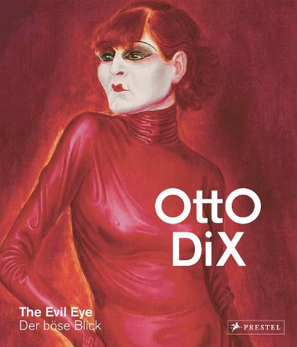 Otto Dix: The Evil Eye (Hardback)