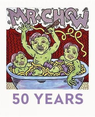 Mr Chow: 50 Years (Hardback)