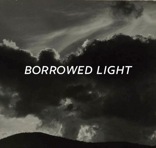 Borrowed Light (Hardback)