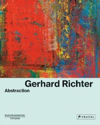 Gerhard Richter: Abstraction (Hardback)