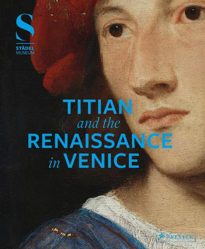 Titian and the Renaissance in Venice (Hardback)
