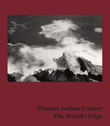 Thomas Joshua Cooper: The World's Edge (Hardback)