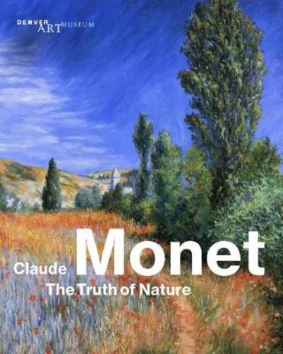 Claude Monet: The Truth of Nature (Hardback)