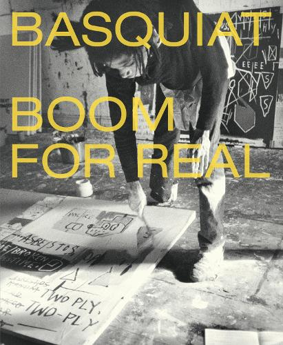 Basquiat: Boom For Real (Paperback)