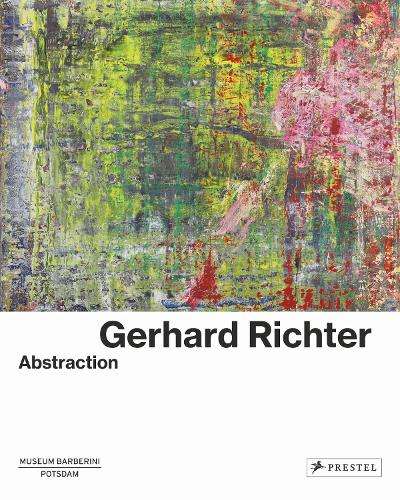 Gerhard Richter: Abstraction (Paperback)