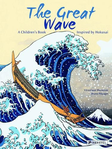 The Great Wave: A Children's Book Inspired by Hokusai - Children's Books Inspired by Famous Artworks (Hardback)