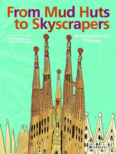 From Mud Huts to Skyscrapers (Hardback)