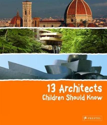 13 Architects Children Should Know - 13 Children Should Know (Hardback)