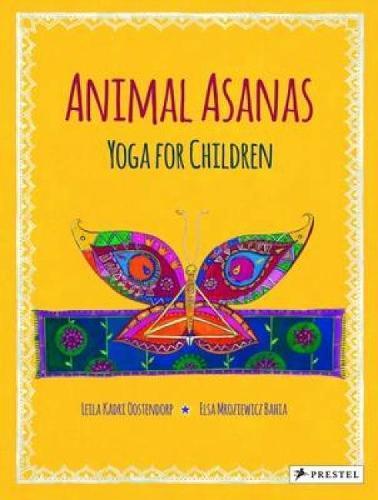 Animal Asanas: Yoga for Children (Hardback)
