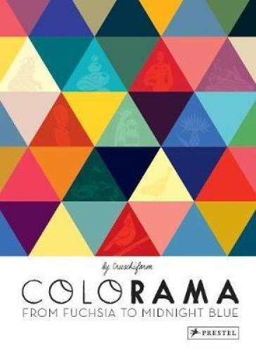 Colorama: From Fuchsia to Midnight Blue (Hardback)