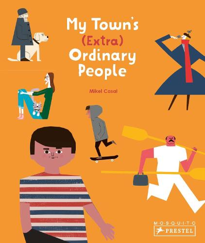 My Town's (Extra) Ordinary People (Hardback)
