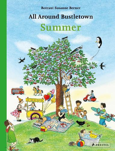 All Around Bustletown: Summer - All Around Bustletown Series (Board book)
