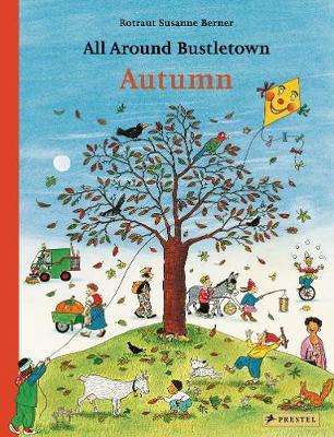 All Around Bustletown: Autumn (Board book)