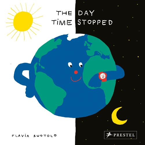 The Day Time Stopped: 1 Minute - 26 Countries (Hardback)