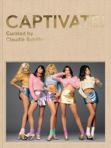 Captivate!: Fashion Photography from the 1990s (Hardback)