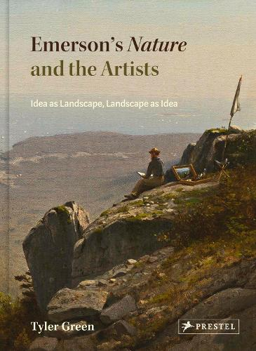 Emerson's Nature and the Artists: Idea as Landscape, Landscape as Idea (Hardback)