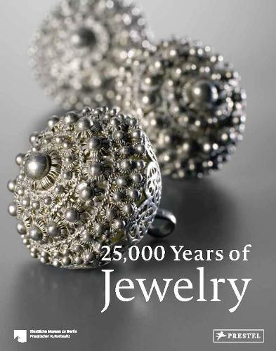 25,000 Years of Jewelry (Hardback)