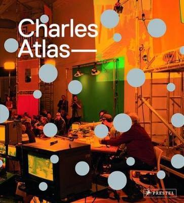 Charles Atlas (Hardback)