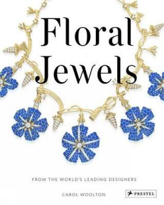 Floral Jewels: From the World's Leading Designers (Hardback)