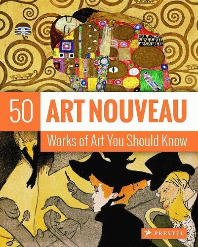 Art Nouveau: 50 Works of Art You Should Know - 50's Series (Paperback)