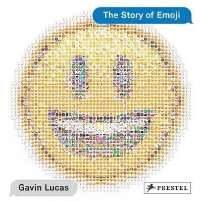 The Story of Emoji (Hardback)