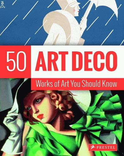 Art Deco: 50 Works of Art You Should Know - 50's Series (Paperback)