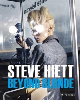 Steve Hiett: Beyond Blonde (Hardback)