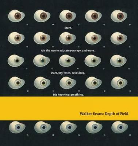 Walker Evans: Depth of Field (Hardback)
