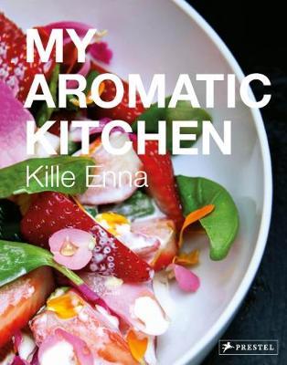 My Aromatic Kitchen (Hardback)