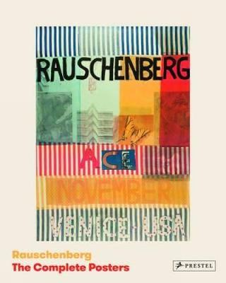Rauschenberg: The Complete Posters (Hardback)