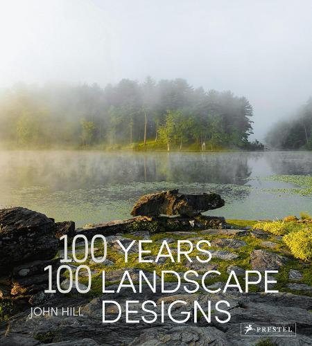 100 Years, 100 Landscape Designs (Hardback)