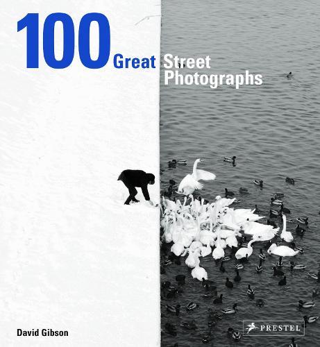 100 Great Street Photographs (Hardback)