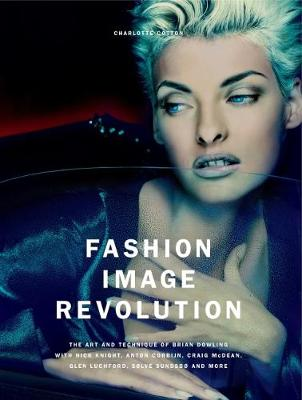 Fashion Image Revolution (Hardback)